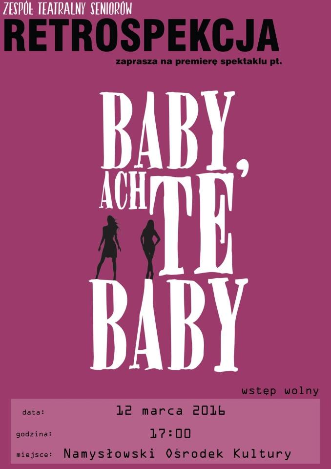 Baby, Ach Te Baby - seniorski teatr z Namysłowa