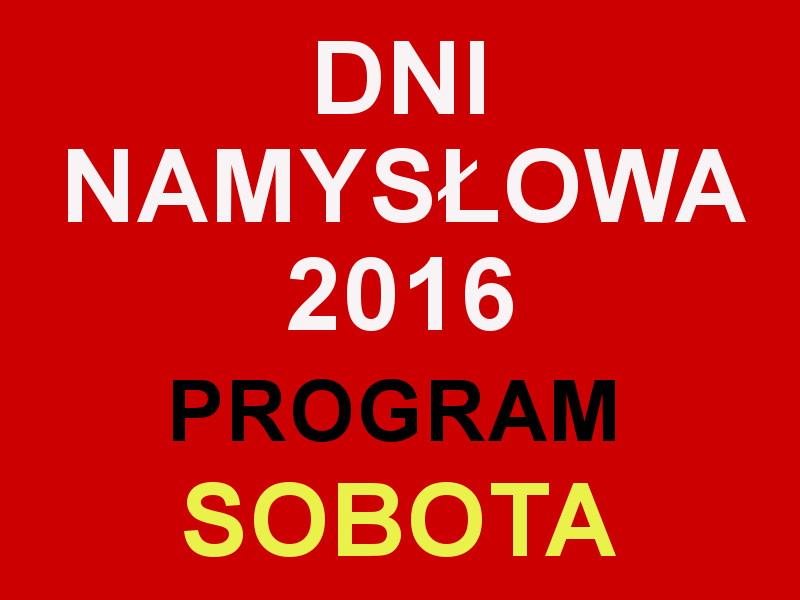 Dni Namysłowa 2016 - co w sobotę?
