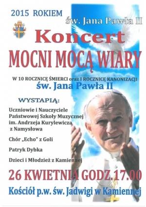 Koncert w Kościele w Kamiennej - rocznica śmierci Jana Pawła II