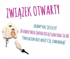 Związek Otwarty - spektakl w Namysłowie