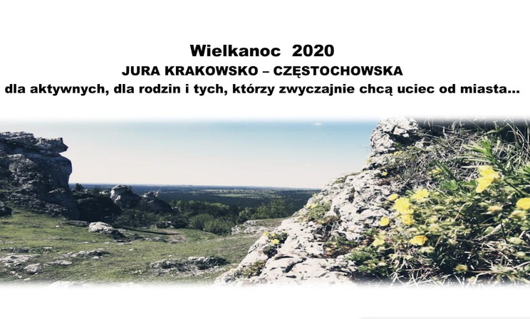 Jura krakowska-częstochowska na Wielkanoc 2020